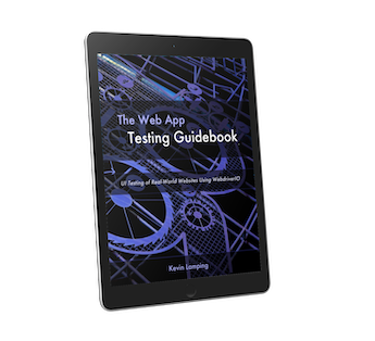 The Web App Testing Guidebook - UI Testing of Real World Websites Using WebdriverIO