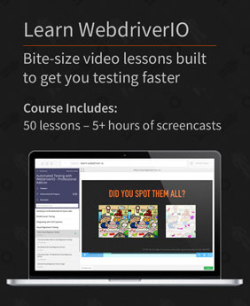 Learn WebdriverIO - Bite-size video lessons built to get you writing tests fast